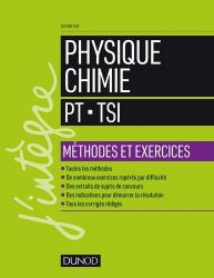 Souvent acheté avec Physique  PT PT*  2e année, le Physique-Chimie - Méthodes et exercices - PT-TSI