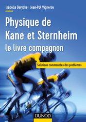 Dernières parutions sur Dictionnaires et cours fondamentaux, Physique de Kane et Sternheim - le livre compagnon - Solutions commentées des problèmes