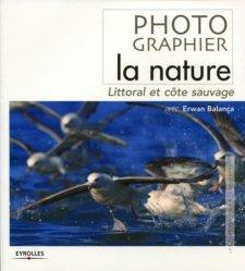 Souvent acheté avec La pêche à pied avec les enfants, le Photographier la nature