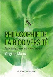 Dernières parutions dans Écologie, Philosophie de la biodiversité