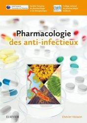 Souvent acheté avec Brûlures et brûlés : soins et traitements, le Pharmacologie des anti-infectieux