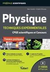 Dernières parutions sur Physique pour la prépa, Physique. Travaux pratiques et techniques expérimentales