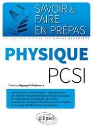 Dernières parutions dans Savoir et faire en prépas, Physique PCSI