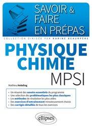Dernières parutions dans Savoir et faire en prépas, Physique-chimie MPSI