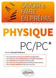 Dernières parutions dans Savoir et faire en prépas, Physique PC/PC
