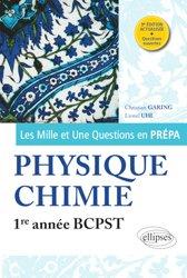 Dernières parutions dans Les Mille et Une questions en prépa, Physique-chimie 1re année BCPST