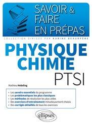 Dernières parutions dans Savoir et faire en prépas, Physique chimie PTSI