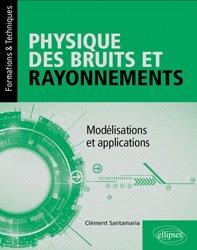 Dernières parutions sur Ondes, Physique des bruits et rayonnements / modélisations et applications