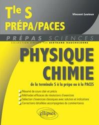Dernières parutions sur Chimie physique, Physique Chimie de la terminale S à la prépa ou à la PACES