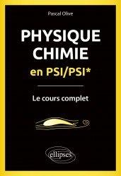 Dernières parutions sur Chimie physique, Physique-Chimie en PSI/PSI*