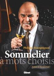 Dernières parutions sur Faire sa cave, Philippe Bourguignon sommelier