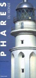Dernières parutions dans Patrimoine maritime, Phares du monde