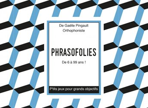 Dernières parutions sur Langage écrit, Phrasofolies