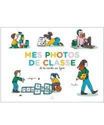 Dernières parutions sur Prénoms - Albums de bébé, Photos de classe