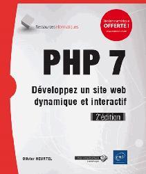 Dernières parutions sur Conception - Réalisation - Référencement, PHP 7 - Développez un site web dynamique et interactif (2e édition)