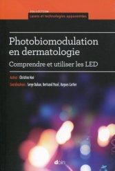Souvent acheté avec Actes pratiques en dermatologie esthétique, le Photobiomodulation en dermatologie