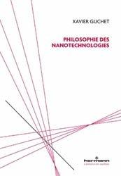 Dernières parutions sur Nanotechnologies, Philosphie des nanotechnologies