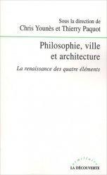 Dernières parutions dans Armillaire, Philosophie, ville et architecture. La renaissance des quatre éléments
