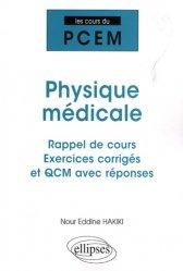 Dernières parutions dans Les cours du PCEM, Physique médicale