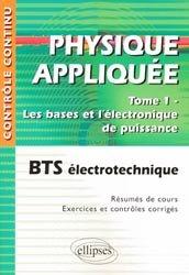 Dernières parutions dans Contrôle continu, Physique appliquée  Tome1  Les bases et l'électronique de puissance