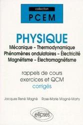 Souvent acheté avec Exercices corrigés et commentés de biologie moléculaire, le Physique