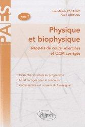 Souvent acheté avec Biostatistique et probabilités, le Physique et biophysique Tome 2