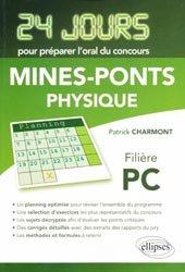 Dernières parutions dans 24 jours pour préparer l'oral du concours, Physique 24 jours pour préparer l'oral du concours Mines-Ponts