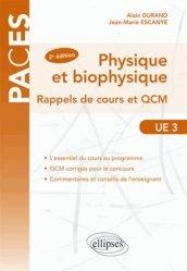 Souvent acheté avec 900 QCM de biologie cellulaire, histologie et embryologie UE2, le Physique et biophysique UE3 Tome 1