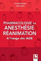 Dernières parutions sur IADE, Pharmacologie en anesthésie-réanimation