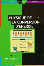 Dernières parutions dans Savoirs actuels, Physique de la conversion d'énergie