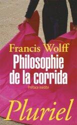 Dernières parutions dans Pluriel, Philosophie de la corrida