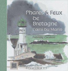 Dernières parutions dans carrés de bretagne, Phares et feux de Bretagne. L'ami du marin