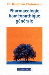 Dernières parutions sur Traités de matière médicale, Pharmacologie homéopathique générale