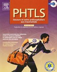 Souvent acheté avec Guide d'intervention du sauveteur, le PHTLS Secours et soins préhospitaliers aux traumatisés
