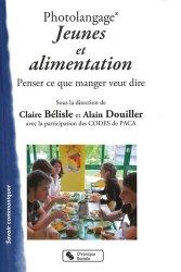 Dernières parutions sur Nutrition pédiatrique, Photolangage  Jeunes et alimentation