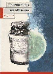 Dernières parutions dans Archives, Pharmaciens au Muséum