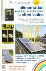 Souvent acheté avec Le Métré, le Photovoltaïque : alimentation éléctrique autonome de sites isolés