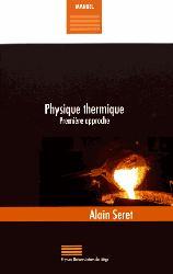 Dernières parutions sur Chaleur, Physique thermique. Première approche