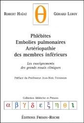 Dernières parutions dans Médecine et preuves, Phlébites - Embolies pulmonaires - Artériopathie des membres inférieurs