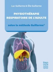 Dernières parutions sur Pratique professionnelle de kiné, Physiothérapie respiratoire de l'adulte