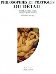 Dernières parutions dans Milieux, PHILOSOPHIES ET PRATIQUES DU DETAIL. Hegel, Ingres, Sade et quelques autres