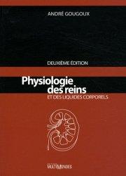 Souvent acheté avec Douleurs : physiologie, physiopathologie et pharmacologie, le Physiologie des reins et des liquides corporels