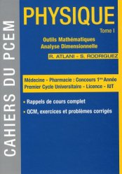 Dernières parutions dans Cahiers du PCEM, Physique Tome 1 Outils mathématiques, analyse dimensionnelle