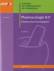 Souvent acheté avec Travaux pratiques de préparation et de conditionnement des médicaments, le Pharmacologie B.P.