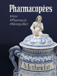Dernières parutions sur Faience , porcelaine et terre cuite, Pharmacopées