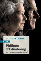 Dernières parutions dans Texto, Philippe d'Edimbourg