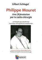 Dernières parutions dans Spécialités médicales, Philippe Mouret - Une r(évolution) par la coelio-chirurgie