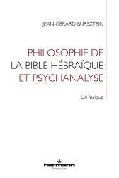 Dernières parutions sur Histoire de la psychologie, Philosophie de la Bible hébraïque et psychanalyse