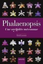 Dernières parutions sur Orchidées, Phalaenopsis. Une orchidée méconnue