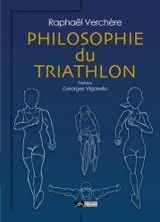 Dernières parutions sur Histoire du sport, Philosophie du triathlon. Ou les joies et les souffrances de l'Hercule moderne
